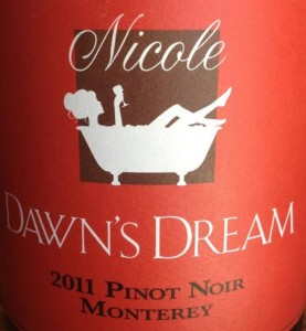 Dawn's Dream Nicole Pinot